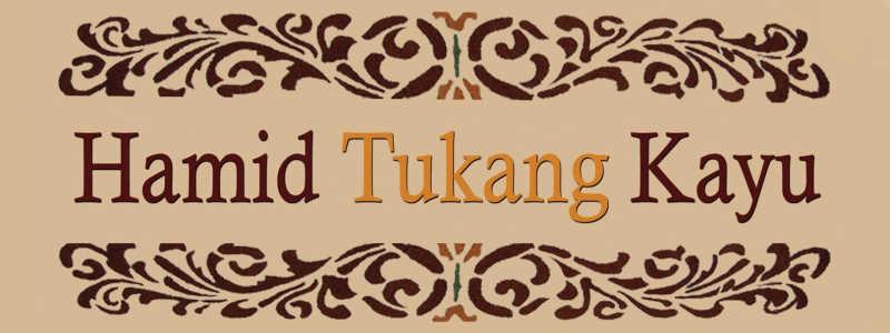 Hamid Tukang Kayu Banner Ukiran