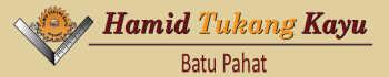 Hamid Tukang Kayu Batu Pahat Banner Logo